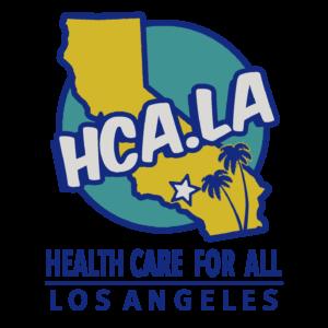 Health Care for All - LA & Feel the Bern - SFV